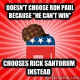 Doesn't choose Ron Paul because