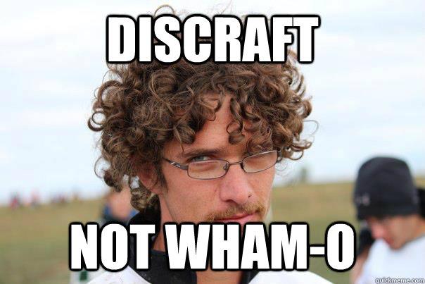 Discraft not wham-o