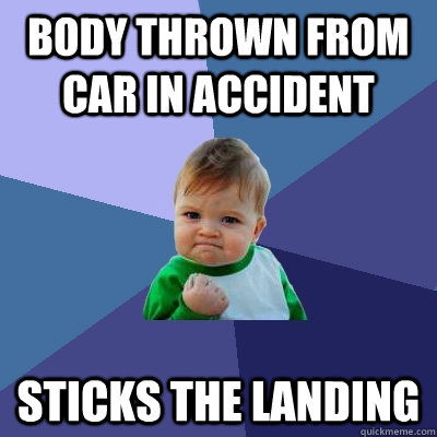 Body thrown from car in accident Sticks the landing - Body thrown from car in accident Sticks the landing  Misc