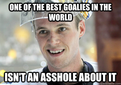 One of the best goalies in the world Isn't an asshole about it - One of the best goalies in the world Isn't an asshole about it  Good Guy Pekka Rinne