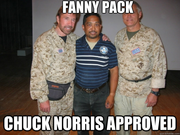 Fanny Pack Chuck Norris Approved Fanny Quickmeme