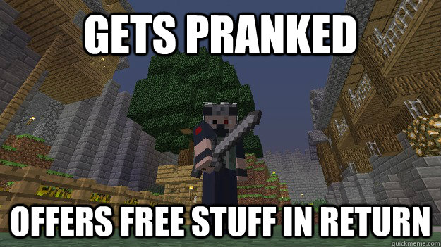 gets pranked offers free stuff in return - gets pranked offers free stuff in return  Misc