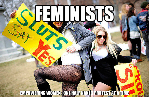 Feminists  Empowering women : One Half Naked Protest At A Time - Feminists  Empowering women : One Half Naked Protest At A Time  Feminism