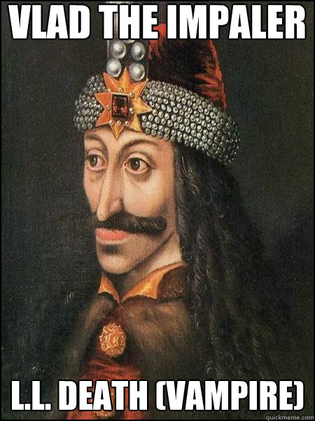 Vlad the impaler l.l. death (vampire)