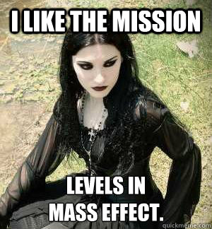 I like the mission levels in  mass effect.