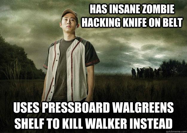 has insane zombie hacking knife on belt uses pressboard walgreens shelf to kill walker instead