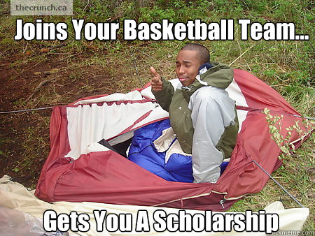 Joins Your Basketball Team... Gets You A Scholarship - Joins Your Basketball Team... Gets You A Schol