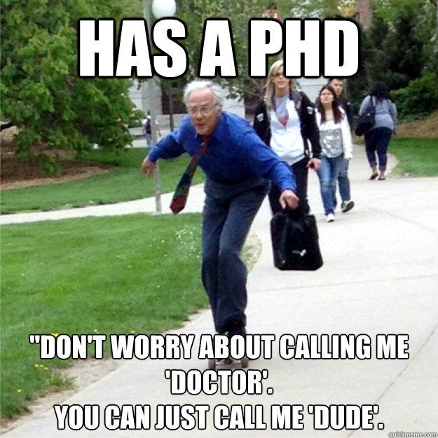 Has a PHD