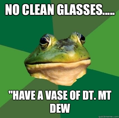 No clean glasses.....
