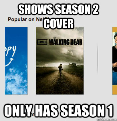 shows season 2 cover only has season 1  Scumbag Netflix