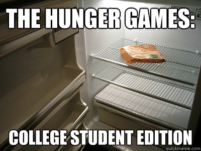 The Hunger Games: College Student Edition  Hunger Games