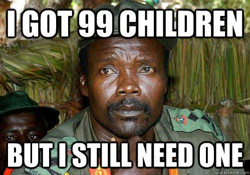 f7ddd27659cb2c9276f11513479942f7d8302e80a81b282124b12a0e6b02c025 kony meme memes quickmeme,Kony Meme