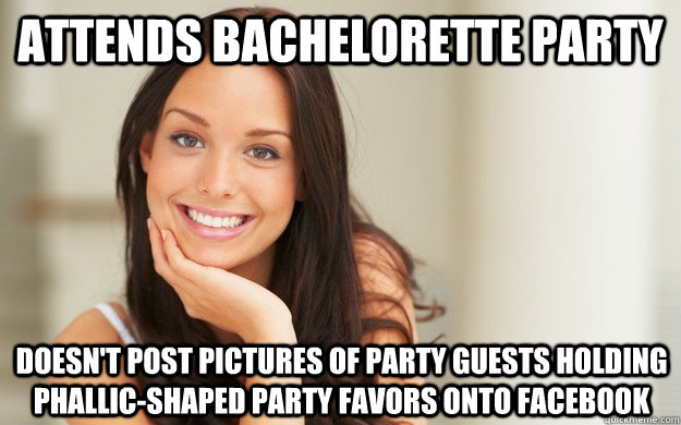 Attends Bachelorette Party Doesnt Post Pictures Of Guests Holding Phallic Shaped Favors Onto Facebook