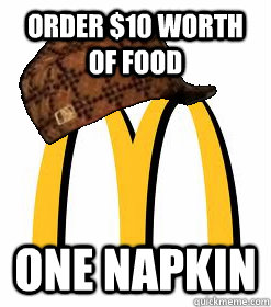 order $10 worth of food one napkin - order $10 wort