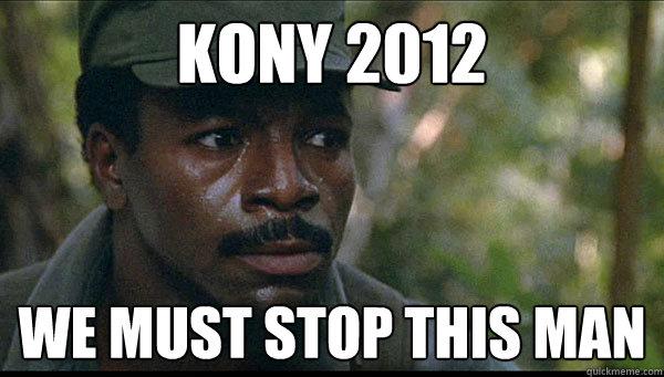 f85cf71cfba120f72d518ade3bc4e677b7e07efe48a003b3b14758e461ca57a8 carl weathers memes quickmeme,Kony Meme