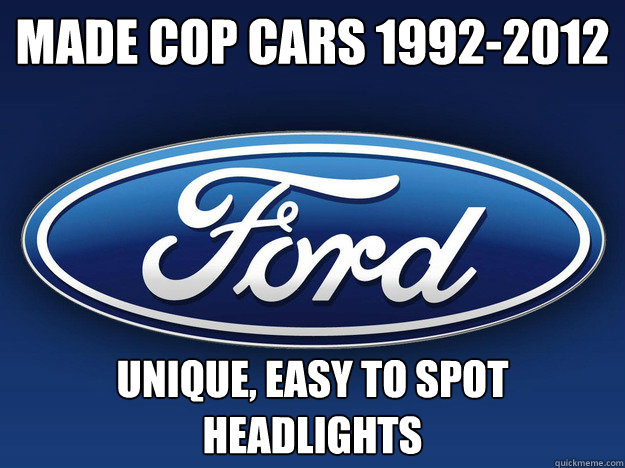 Made Cop cars 1992-2012 Unique, Easy to spot headlights