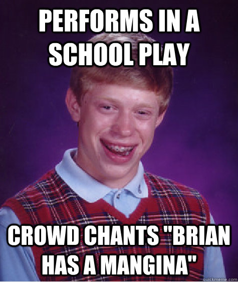 Performs in a school play Crowd chants