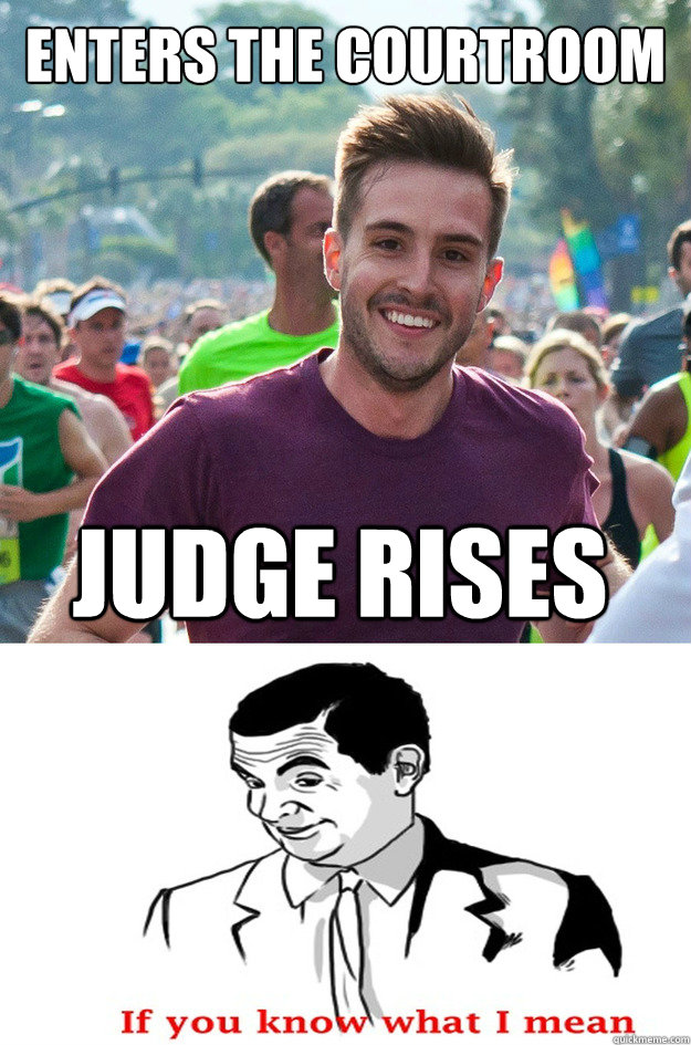 Enters the courtroom Judge Rises - Enters the courtroom Judge Rises  Misc