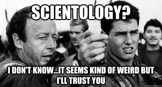 What is Scientology, Ive dont know what that is?
