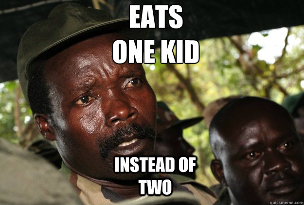 Eats one kid  Instead of two