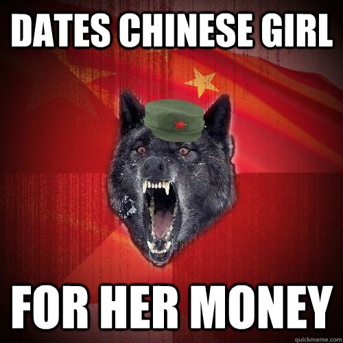 Dates Chinese girl for her money
