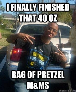 I finally finished that 40 oz bag of pretzel M&Ms