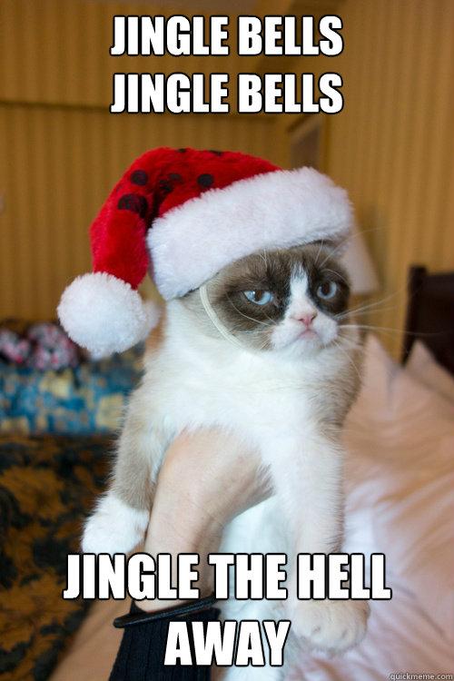 Jingle BellS Jingle Bells  Jingle the hell away
