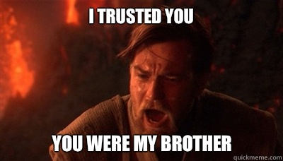 Image result for i trusted you obi wan