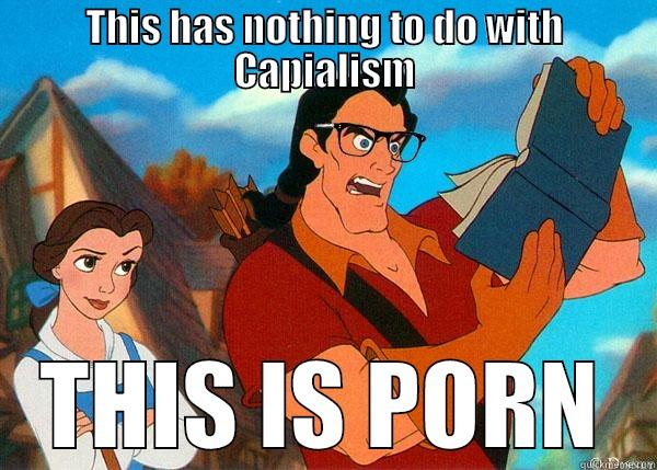 THIS HAS NOTHING TO DO WITH CAPIALISM THIS IS PORN Hipster Gaston