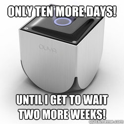 Only ten more days! Until I get to wait two more weeks! - Only ten more days! Until I get to wait two more weeks!  Misc