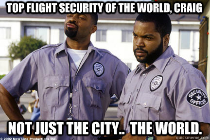 Top Flight Security Of The World Craig Not Just City