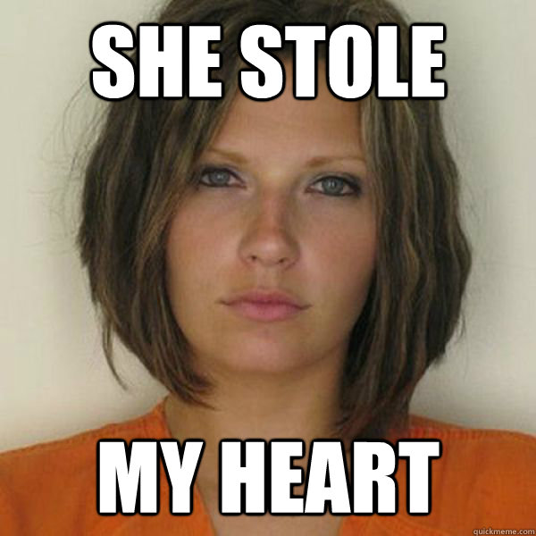 she stole my heart - she stole my heart  Attractive Convict