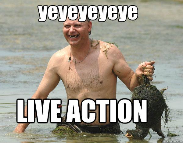 yeyeyeyeye LIVE ACTION