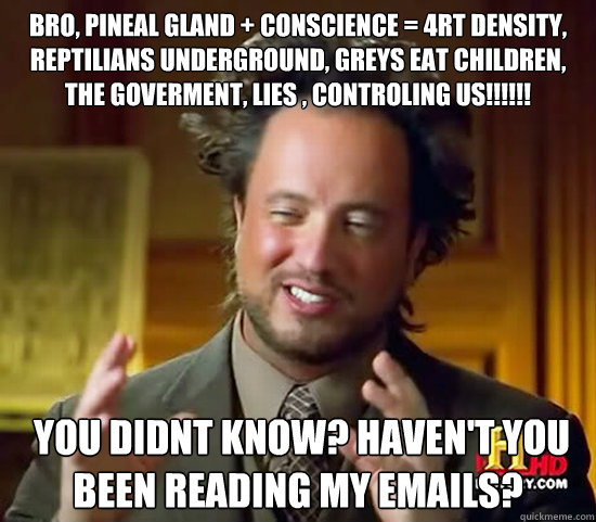 Bro Pineal Gland Conscience 4rt Density Reptilians Underground