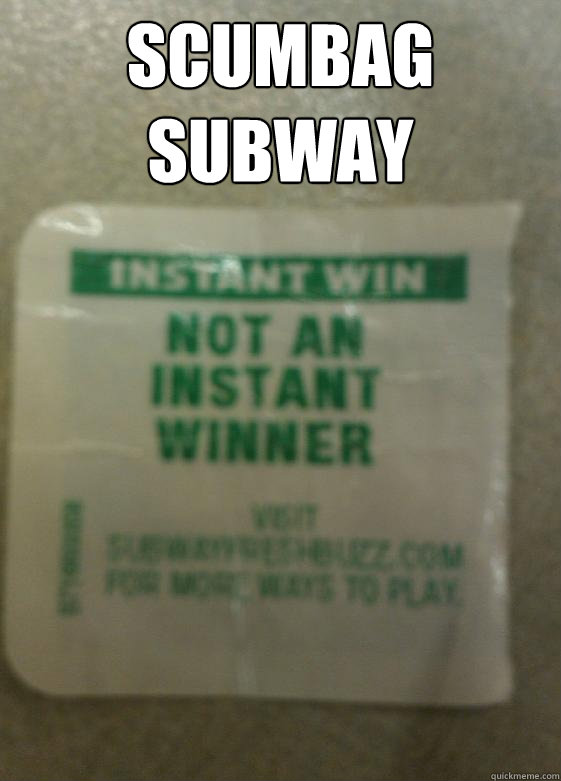 Scumbag subway