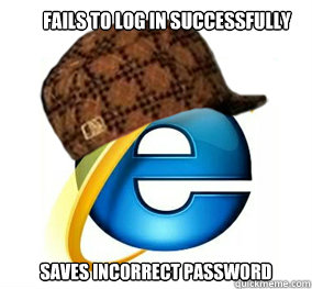 FAILS TO LOG IN SUCCESSFULLY SAVES INCORRECT PASSWORD