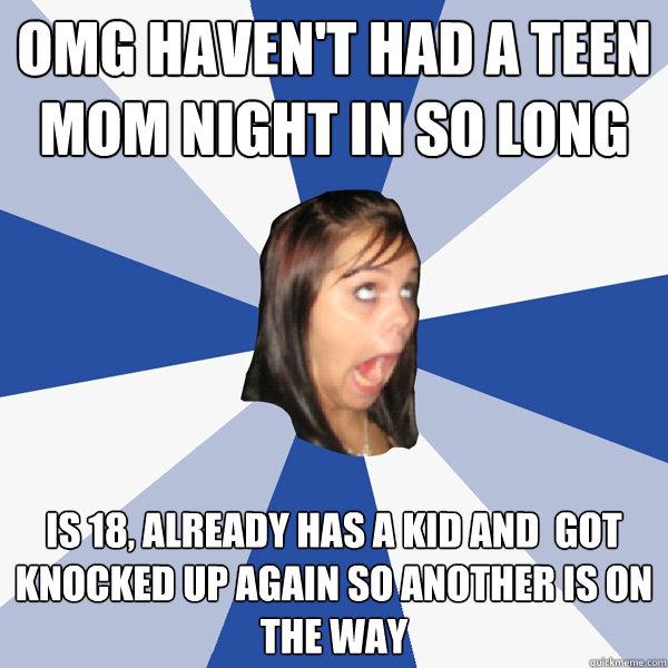 Teen Mom Haven Had 65