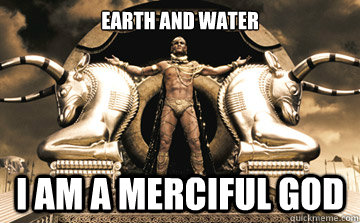 Earth and Water I am a merciful god
