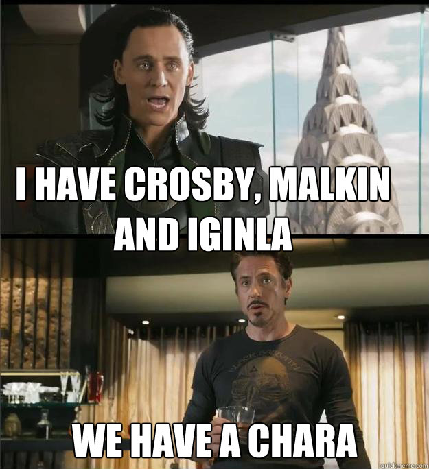 I have Crosby, Malkin and Iginla We have a Chara - I have Crosby, Malkin and Iginla We have a Chara  The Avengers