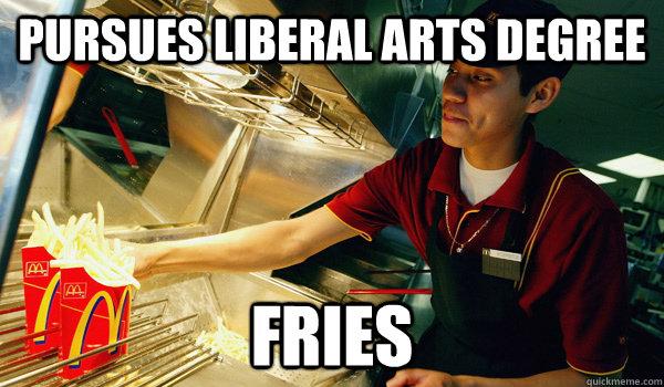 pursues liberal arts degree fries