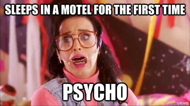 Sleeps in a motel for the first time Psycho  Bad Luck Brenda