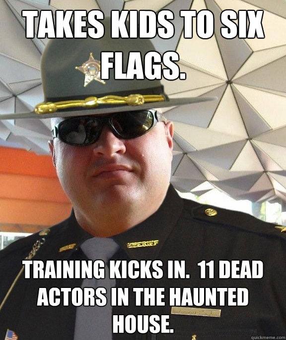 takes kids to six flags. training kicks in.  11 dead actors in the haunted house.  Scumbag sheriff
