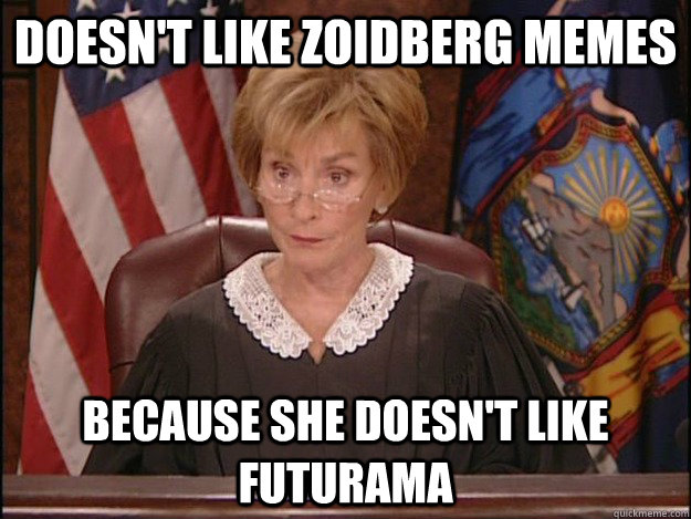 Doesn't Like zoidberg memes because she doesn't like futurama