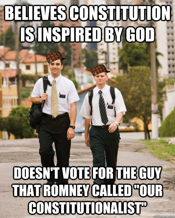 believes constitution is inspired by god doesn't vote for the guy that Romney called