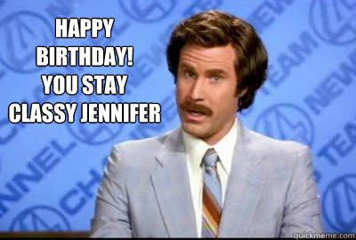 happy birthday jennifer meme