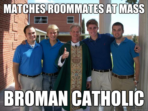 Catholic roommates