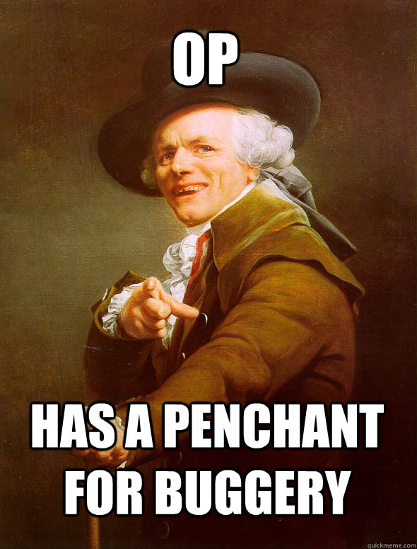 Penchant for buggery