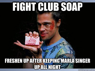 FIght CLub soap freshen up after keeping marla singer up all night