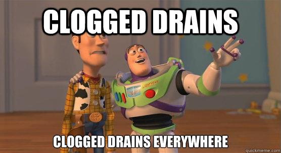 fc43da969da0038a3b22d4a530f30257d7400ed91e7245d1540bbe03d7d46622 clogged drains clogged drains everywhere toy story everywhere