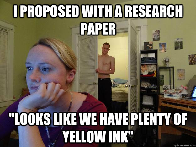 I proposed with a research paper